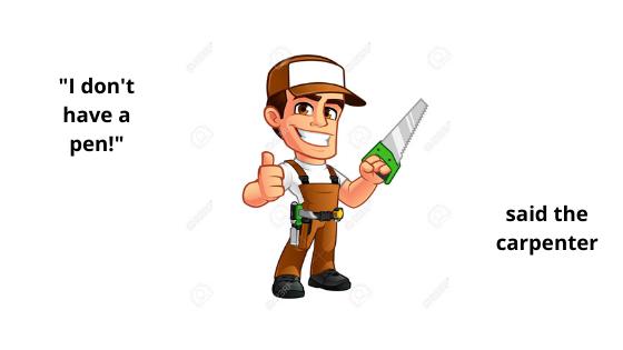 Carpenter Without A Pen..!