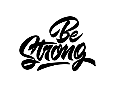 Be Strong..!