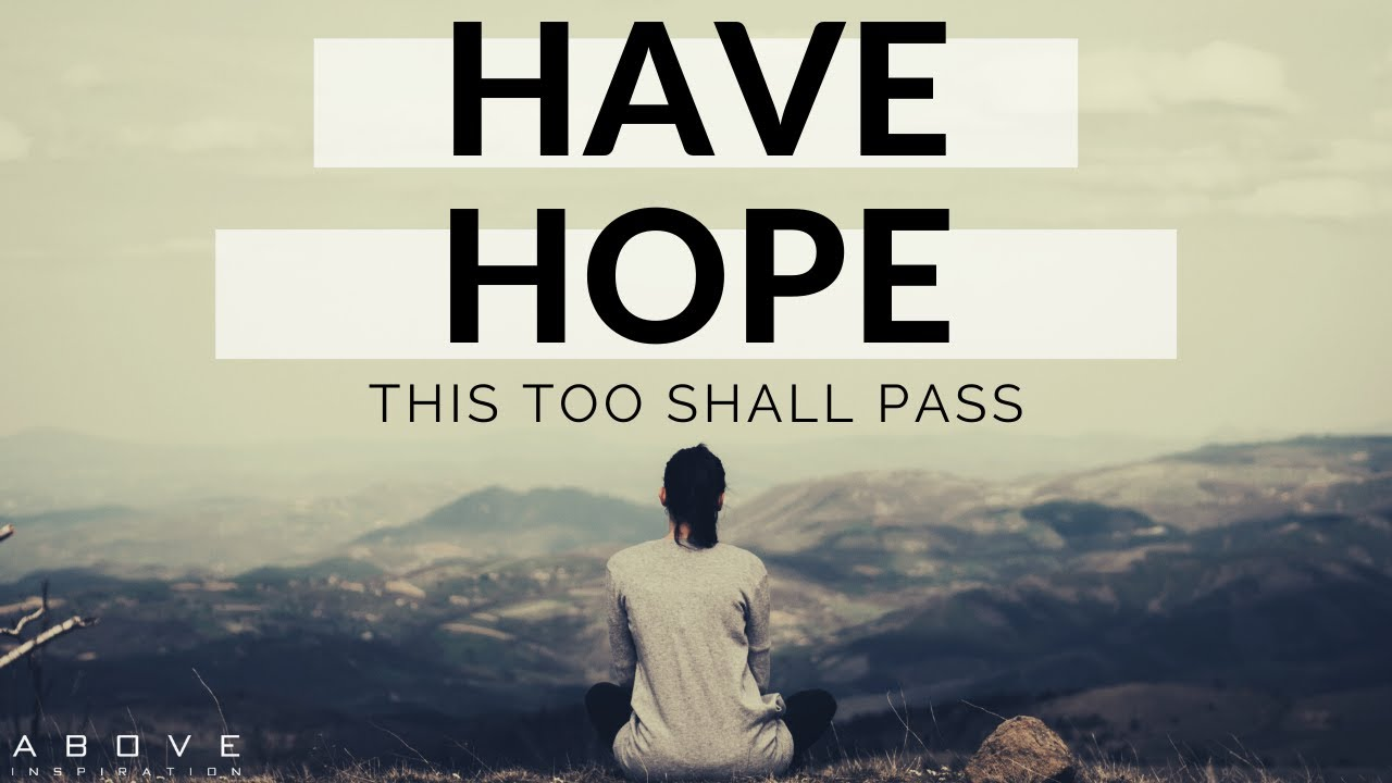 This Too Shall Pass..!