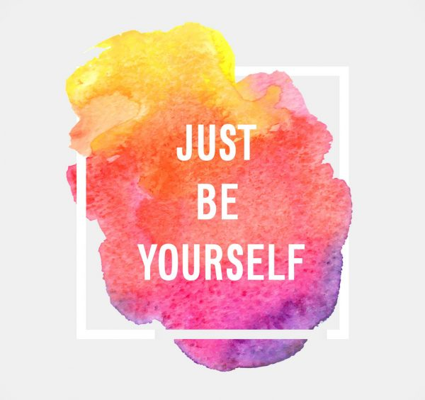 Just Be Yourself..!